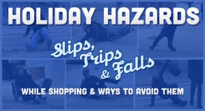 holiday hazards: slips, trips and falls while shopping and way to avoid them