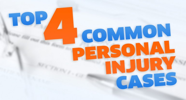 Top 4 Common Personal Injury Cases