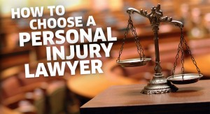 Choosing A Personal Injury Lawyer