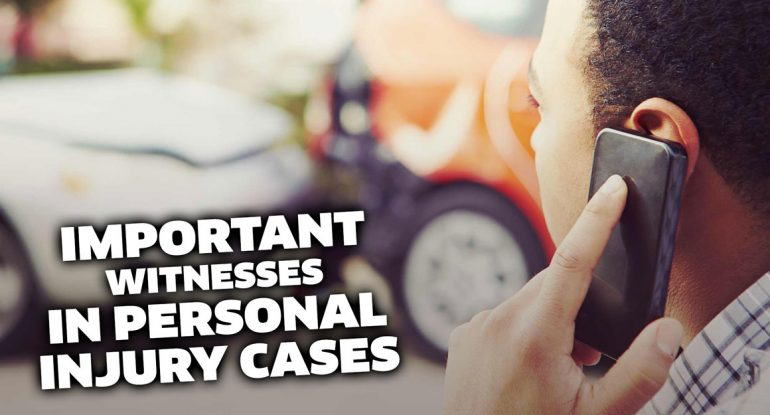 Witnesses of Personal Injury