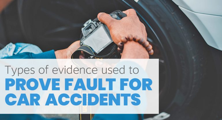 Prove Fault for Car Accidents